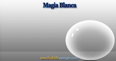 Magia Blanca Ruth Montenegro