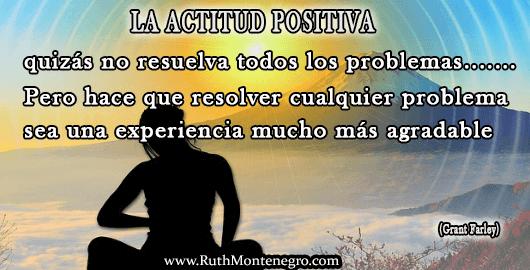 Consejos para ser positivo Ruth Montenegro