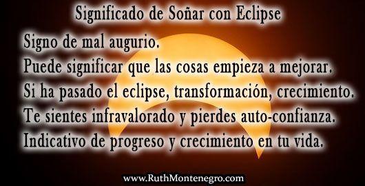 Más significados de Soñar con eclipse
