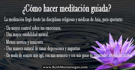 Como hacer meditacion guiada Ruth Montenegro